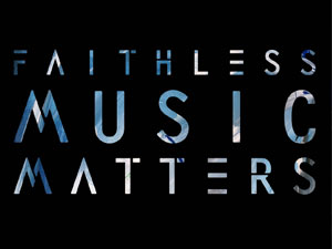 Faithless – Music Matters