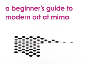 mima modern art guide